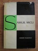 Anticariat: Samuil Micu - Scrieri filozofice