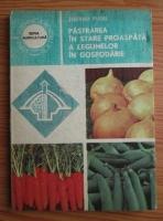 Anticariat: Stefania Fugel - Pastrarea in stare proaspata a legumelor in gospodarie