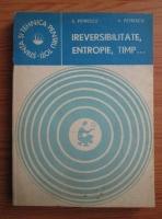 Anticariat: Stoian Petrescu - Ireversibilitate, entropie, timp