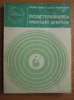 Anticariat: Valeria Barbu - Biodeteriorarea. Implicatii practice