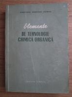 Anticariat: Valeriu Vantu - Elemente de tehnologie chimica organica