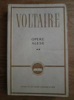 Voltaire - Opere alese (volumul 2)