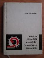 A. A. Voznesenski - Marirea eficacitatii instalatiilor termotehnice industriale