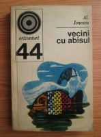 Anticariat: Alexandru Ionescu - Vecini cu abisul. Poluarea si echilibrul biologic