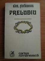 Alexandru Stefanescu - Preludiu