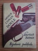 Arthur Conan Doyle - Sherlock Holmes. Bijuterii politiste
