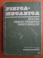 Anticariat: C. Vrejoiu - Fizica mecanica. Pentru perfectionarea profesorilor