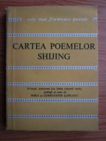 Cartea poemelor Shijing (Colectia Cele mai frumoase poezii)