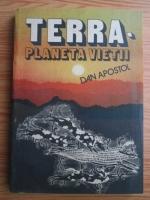 Anticariat: Dan Apostol - Terra, planeta vietii