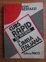 Edvi Bestazzi - Curs rapid de initiere in limba italiana