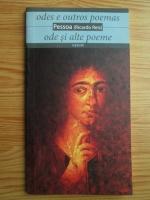Anticariat: Fernando Pessoa - Odes e outros poemas. Ode si alte poeme (editie bilingva)
