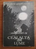 Anticariat: Florin Gheorghita - Comunicari cu cealalta lume