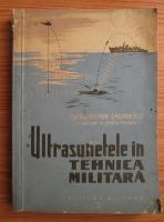 Florin Zaganescu - Ultrasunetele in tehnica militara