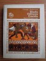 Anticariat: George Andreescu - Iliada, Odiseea, Eneida repovestite pentru copii
