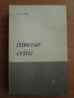 Anticariat: Ion Lungu - Itinerar critic
