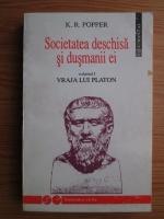 Anticariat: Karl R. Popper - Societatea deschisa si dusmanii ei. Volumul 1: Vraja lui Platon