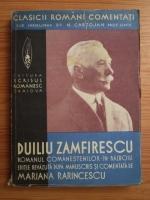 Anticariat: Mariana Rarincescu - Clasicii romani comentati. Duiliu Zamfirescu - Romanul Comanestilor in razboiu (volumul 3, 1937)