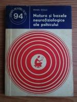 Anticariat: Mihai Golu - Natura si bazele neurofiziologice ale psihicului