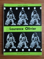 Anticariat: Mihai Nadin - Laurence Olivier. Aventura in universul lui Shakespeare