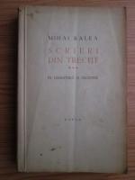Anticariat: Mihai Ralea - Scrieri din trecut. Volumul 3: In literatura si filozofie