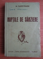 Anticariat: Mihail Sadoveanu - Noptile de Sanziene (1943)
