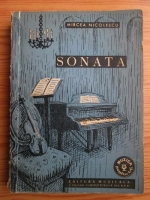 Anticariat: Mircea Nicolescu - Sonata. Natura, originea si evolutia ei