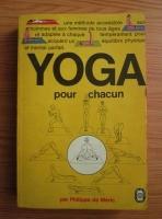 Anticariat: Philippe De Meric - Yoga pour chacun