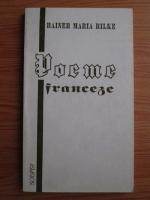 Rainer Maria Rilke - Poeme franceze