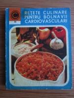Anticariat: Silvia Marcus - Retete culinare pentru bolnavii cardiovasculari