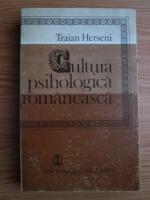 Anticariat: Traian Herseni - Cultura psihologica romaneasca