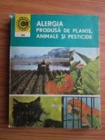 Anticariat: Valentin Filip - Alergia produsa de plante, animale si pesticide