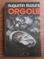 Anticariat: Augustin Buzura - Orgolii