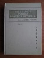 Aurel Paunescu Podeanu - Baze clinice pentru practica medicala (volumul 2)