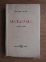 Barbu Delavrancea - Luceafarul. Drama in V acte (1940)