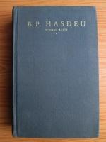 Anticariat: Bogdan Petriceicu Hasdeu - Scrieri alese (volumul 1)