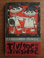 Constantin S. Nicolae Plopsor - Tivisoc si Tivismoc
