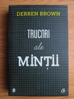 Anticariat: Derren Brown - Trucuri ale mintii
