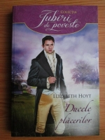 Anticariat: Elizabeth Hoyt - Ducele placerilor