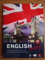 Anticariat: English today. Curs de limba engleza, vol. 2