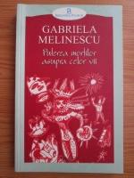 Anticariat: Gabriela Melinescu - Puterea mortilor asupra celor vii