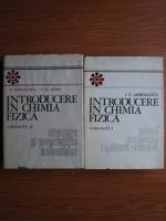 Anticariat: I. G. Murgulescu - Introducere in chimia fizica (volumul 1, partile 1 si 2)
