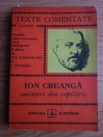 Ion Creanga - Amintiri din copilarie (texte comentate)