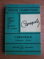 Anticariat: Ion Luca Caragiale - Momente. Schite (texte comentate)