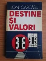 Anticariat: Ion Oarcasu - Destine si valori