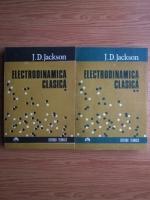J. D. Jackson - Electrodinamica clasica (2 volume)