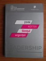 John Kotter - Simtul urgentei