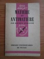 Anticariat: Maurice Duquesne - Matiere et antimatiere