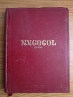 N. V. Gogol - Opere, volumul 5. Suflete moarte. Poem