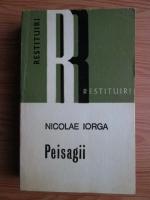 Anticariat: Nicolae Iorga - Peisagii