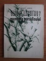Anticariat: Nicolae Simon - Omule, incotro? Memoria paradisului